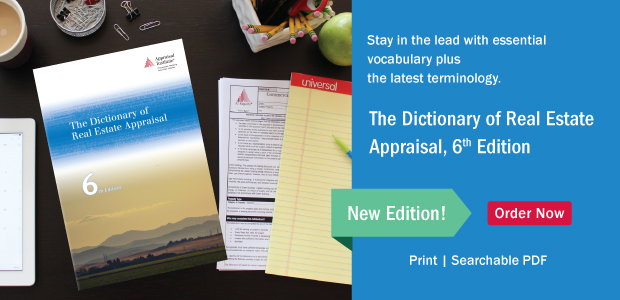 The Dictionary of Real Estate Appraisal, sixth edition now available!